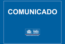 Photo of COMUNICADO IMPORTANTE PARA TRÊS LAGOAS